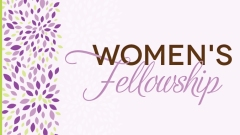 Women's Fellowship meets Sunday
