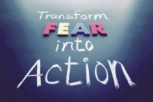 fear-into-action 2